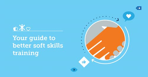 Developing Soft Skills in the Workplace